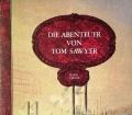 Die Abenteuer von Tom Sawyer. Von Mark Twain (1983)