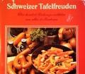 Schweizer Tafelfreuden. Von Gerold Albonico (1978)