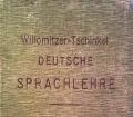Deutsche Sprachlehre. Von F. Willomitzer (1909)