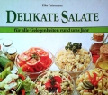 Delikate Salate. Von Elke Fuhrmann (1983)