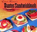 Buntes Sandwichbuch. Von Erna Horn (1965)