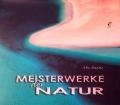 Meisterwerke der Natur. Von Abi Burns (2010)
