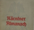 Kärntner Almanach 1944. Herausgegeben von der Gesellschaft der Freunde der Dichtkunst in Kärnten
