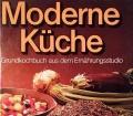 Moderne Küche. Von Georg Westermann Verlag (1978)