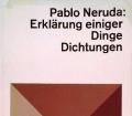 Erklärung einiger Dinge. Dichtungen. Von Pablo Neruda (1971)