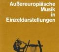 Außereuropäische Musik in Einzeldarstellungen. Von Josef Kuckeritz (1980)