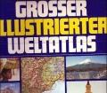 Grosser Illustrierter Weltatlas für die ganze Familie (1980)