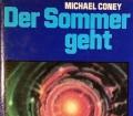 Der Sommer geht. Von Michael Coney (1979)