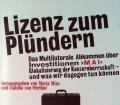 Lizenz zum Plündern. Von Maria Mies (1999)