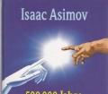 500.000 Jahre Erfindungen und Entdeckungen. Von Isaac Asimov (1996)