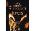Der Sonnenkreis. Von Jörg Kastner (2001)