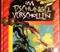 Im Dschungel verschollen. Die Knickerbocker Bande Nr 26. Von Thomas Brezina (1993)