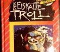 Der eiskalte Troll. Die Knickerbocker Bande. Band 29. Von Thomas Brezina (1994)