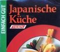 Japanische Küche. Einfach gut. Von Marianne Kaltenbach (1995)