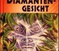 Das Diamanten-Gesicht. Die Knickerbocker Bande. Band 53. Von Thomas Brezina (2000).