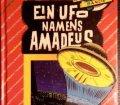 Die Knickerbocker Bande. Ein UFO namens Amadeus. Von Thomas Brezina (1993).