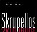 Skrupellos. Von Helmut Roewer (2004).