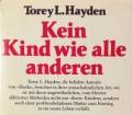 Kein Kind wie alle anderen. Von Torey L. Hayden (1988)