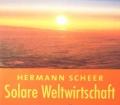 Solare Weltwirtschaft. Von Hermann Scheer (2000)