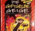 Die Knickerbocker Bande. Die giftgelbe Geige. Band 37. Von Thomas Brezina (1995).