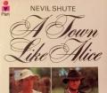 A town like Alice. Von Nevil Shute (1961)