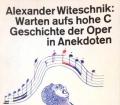 Warten aufs hohe C. Von Alexander Witeschnik (1977)