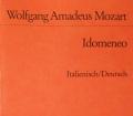 Idomeneo. Von Wolfgang Amadeus Mozart (1978)