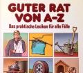 Guter Rat von A-Z. Von Das Beste (1987)