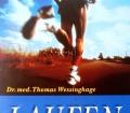 Laufen. Von Thomas Wessinghage (1996)