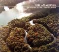 Der Amazonas. Von Tom Sterling (1978)