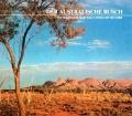 Der Australische Busch. Von Ian Moffitt (1988)