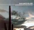 Das Kaktusland. Von Edward Abbey (1988)