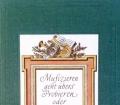 Musizieren geht übers Probieren. Von Alexander Witeschnik (1967)