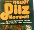 Dähnkes neuer Pilz Kompaß. Von Rose Marie Dähncke (1981)