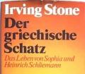 Der griechische Schatz. Von Irving Stone (1976)