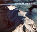 Die Rocky Mountains. Von Bryce S. Walker (1984)