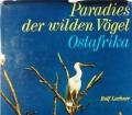 Paradies der wilden Vögel. Ostafrika. Von Rolf Lachner (1969)