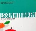 Essen und Trinken im Kleinkindalter. Von Ingeborg Hanreich (2000)