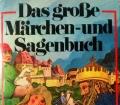 Das große Märchen- und Sagenbuch. Von R.W. Pinson (1976)