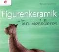 Figurenkeramik. Von Manuela Casselmann (2012)