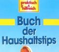 Buch der Haushaltstips. Von Vera Asbeck (1996)