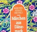 Märchen aus Dänemark. Von Bodo von Petersdorf (1994).