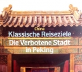 Die Verbotene Stadt in Peking. Von Dieter Struss (1989)