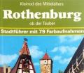 Rothenburg ob der Tauber. Von Wolfgang Kootz (1990)