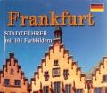 Frankfurt. Von Wolfgang Kootz (2008)