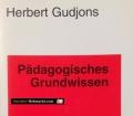 Pädagogisches Grundwissen. Von Herbert Gudjons (2003)