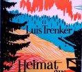 Heimat aus Gottes Hand. Von Luis Trenker (1949)