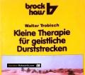 Kleine Therapie für geistliche Durststrecken. Von Walter Trobisch (1982)