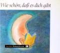 Wie schön, daß es dich gibt. Von Horst Windhöfel (1988)