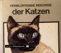 Verblüffende Rekorde der Katzen. Von Dieter Conrads (1977)